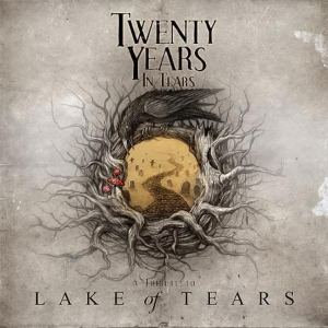 "V/A ""Tribute To Lake Of Tears: Twenty Years In Tears"""
