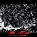"Destroyer 666: ""To The Devil His Due"" – 2010"