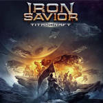 "Iron Savior: ""Titancraft"" – 2016"