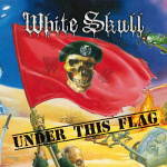 "White Skull: ""Under This Flag"" – 2012"