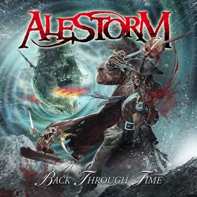 "Alestorm: ""Back Through Time"" – 2011"