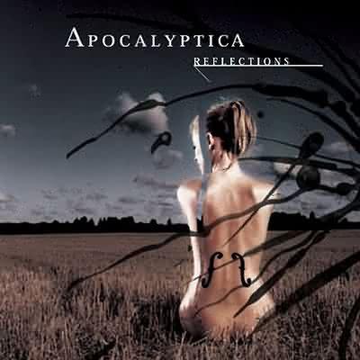 (Cello-Metall) APOCALYPTICA - Reflections - 2003, FLAC (image + .cue), ~ 1100 kBps