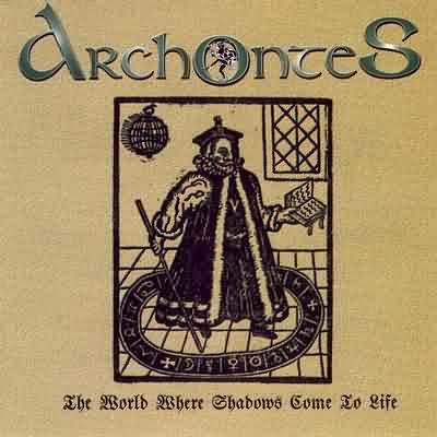 Archontes - The World Where Shadows Come To Life