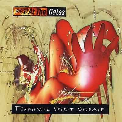 "At The Gates: ""Terminal Spirit Disease"" – 1994"
