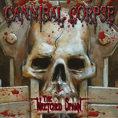 Cannibal Corpse (Superultramegapost)