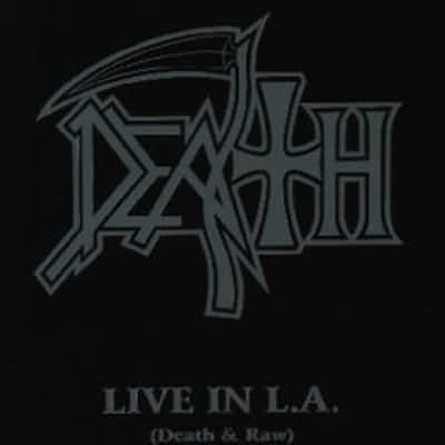 "Death: ""Live In L.A."" – 2001"