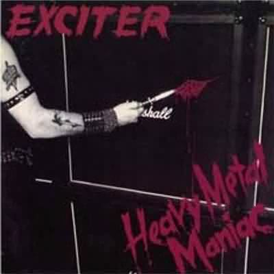 http://www.metallibrary.ru/bands/discographies/images/exciter/pictures/83_heavy_metal_maniac.jpg