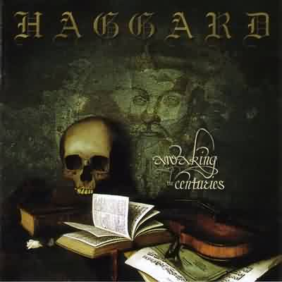 Haggard - Awaking The Centuries