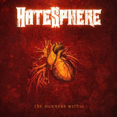 Hatesphere - Sickness Within