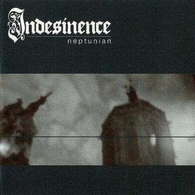 Indesinence - Neptunian [EP] (2006)