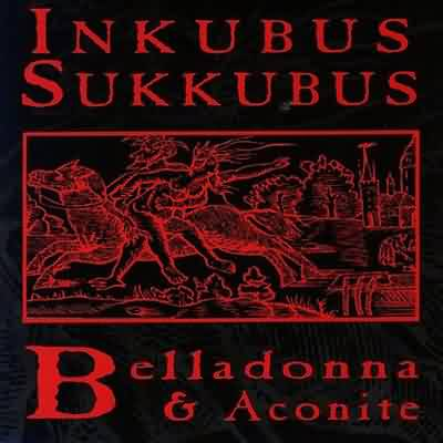 "Inkubus Sukkubus: ""Belladonna And Aconite"" – 1993"