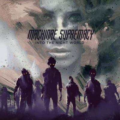 "Machinae Supremacy: ""Into The Night World"" – 2016"