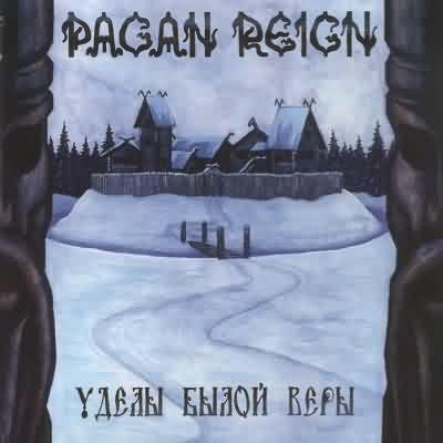 Pagan Reign - Уделы Былой Веры