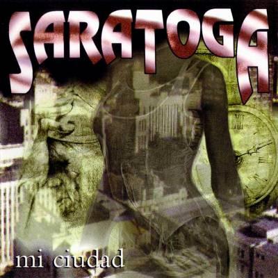 Saratoga (cabroneeeeeeeees (?)) 97_mi_ciudad