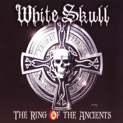 "White Skull: ""The Ring Of The Ancients"" – 2006"