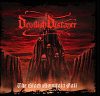 "Devilish Distance ""The Black Mountain Call"""