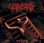 "Barbarity ""Hell Is Here"""